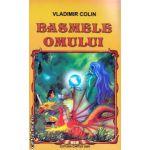 Basmele omului ( Editura : Cartex , Autor : Vladimir Colin ISBN 978-973-104-447-7 )