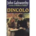 Dincolo ( Editura: Orizonturi, Autor: John Galsworthy ISBN 978-973-736-200-1 )