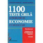 1100 teste grila si probleme de economie cu rezolvari ( Editura: Universitara, Autor: Constantin Gogoneata, Basarab Gogoneata ISBN 9786065916913 )