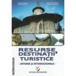 Resurse si destinatii turistice interne si internationale ( Editura: Universitara, Autor: Nicolae Neacsu, Marcela Draghila ISBN 978-606-591-169-7 )