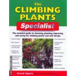 The climbing plants ( Editura: New Holland, Autor: David Squire ISBN 1-84537-105-4 )