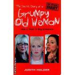Grumpy old woman ( Editura : Phoenix , Autor : Judith Holder ISBN 9780753821282 )