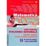 Matematica ghid pentru evaluarea nationala breviar teoretic plus 55 de teste ( Editura: Niculescu, Autor: Victor Nicolae, Petre Simion ISBN 9789737487834 )