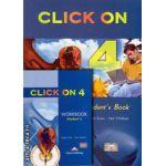 PROMOTIE : Click On 4 Student ' s book + Workbook ( editura : Express Publishing , autori : Virginia Evans , Neil O ' Sullivan )