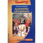 Alexandru Lapusneanu ( Editura: Astro, Autor: Costache Negruzzi ISBN 9786068148243 )