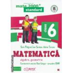 Matematica 2000 standard : Algebra , Geometrie : clasa a VI - a ( editura : Paralela 45 , coord . Radu Gologan ISBN 978-973-47-1699-9 )