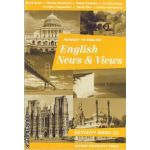 English News & Views  - Activity Book clasa a 11 a ( editura : Oxford University Press , autori : Rada Balan , Miruna Carianopol ISBN 0-19-312128-x )