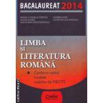 Limba si literatura romana: Bacalaureat 2014 ( editura: Corint, autori: Mihaela Daniela Cirstea, Carmen Iosif ISBN 978-973-135-743-0 )
