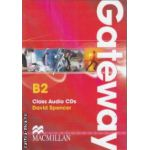 Gateway B2 Class Audio Cds ( editura: Macmillan, autor: David Spencer ISBN 978-0-230-72359-7 )