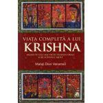 Viata completa a lui Krishna ( editura : Atman , autor : Mataji Devi Vanamali , ISBN 9786069342923 )