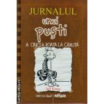 Jurnalul unui pusti vol 7 - a cincea roata la caruta ( editura : Arthur , autor : Jeff Kinney , ISBN 978-606-8044-62-0 )