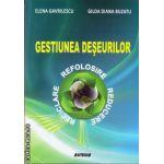 Gestiunea deseurilor ( editura: Sitech, autor: Elena Gavrilescu, Gilda Diana Buzatu, ISBN 978-606-11-3736-7 )