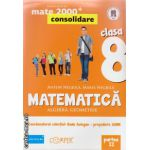 Matematica 2000 consolidare : Algebra , Geometrie : clasa a VIII - a , Partea II ( editura : Paralela 45 , coord . Radu Gologan ISBN 9789734718122 )