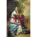 Pacatosul conte Kilmartin ( editura: Miron, autor: Julia Quinn, ISBN 978-973-1789-80-4 )
