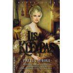 Pretul iubirii ( editura : Miron , autor : Lisa Kleypas , ISBN 978-973-1789-81-1 )