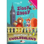 Ziggy and Zaggy: Adventures in Englishland - beginner + 2 CD-uri ( editura: Aramis, autor: Georgiana Bose, ISBN 9789736799846 )