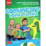 Comunicare in limba romana clasa I, partea I ( editura: Paralela 45, autor: Danieala Berechet, ISBN 978-973-47-1750-7 )