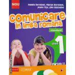 Comunicare in limba romana clasa I, partea II-a (editura: Paralela 45, autor: Daniela Berechet, ISBN 9789734718344 )