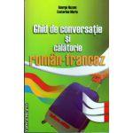 Ghid de conversatie  si calatorie roman - francez ( editura : Astro , autor : George Huzum, Ecaterina Marin , ISBN 9786068148311 )