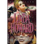 Periculos de indragostita ( editura: Miron, autor: Linda Howard, ISBN 9789731789828 )