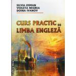 Curs practic de Limba Engleza ( editura : Universitara , autor : Silvia Osman , ISBN 9789737495228 )