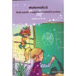 Matematica - teste pentru pregatirea evaluarii scolare clasa a IV - a ( editura: Nomina, autor: Nicolae Grigore, ISBN 978-605-535-602-3 )