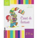 Caiet de lectura pentru clasa a III - a ( editura : Booklet , autor : Silvia Mihai , ISBN 978-606-590-162-9 )