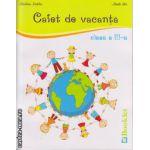 Caiet de vacanta pentru clasa a III - a ( editura : Booklet , autor : Marilena Nedelcu , ISBN 978-606-590-169-8 )