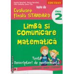 Teste de evaluare finala standard - limba si comunicare, matematica clasa a 2 ( editura: Paralela 45, autor: Daniela Berechet, ISBN 9789734718559 )