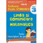 Teste de evaluare finala standard - limba si comunicare, matematica clasa a 3 ( editura: Paralela 45, autor: Daniela Berechet, ISBN 978-973-47-1856-6 )