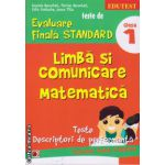 Teste de evaluare finala standard - limba si comunicare, matematica clasa a 1 ( editura: Paralela 45, autor: Daniela Berechet, ISBN 978-973-47-1854-2 )