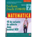 Teste de evaluare finala standard - matematica clasa a 7 - a ( editura: Paralela 45, autor: Sorin Peligrad, ISBN 9789734718603 )