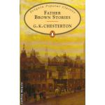 Father Brown Stories ( editura: Penguin Books, autor: G. K. Chesterton, ISBN 978-0-14-062400-7 )