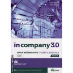 In Company 3. 0 Upper Intermediate Level Student's Book Pack ( editura: Macmillan, autor: Mark Powell, ISBN 978-0-230-45535-1 )