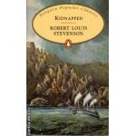 Kidnapped ( editura: Penguin Books, autor: Robert Louis Stevenson, ISBN 978-0-14-062390-1 )