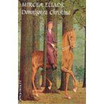 Domnisoara Christina ( editura: Tana, autor: Mircea Eliade, ISBN 9789731858562 )