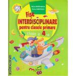 Fise interdisciplinare pentru clasele primare - clasa a 4 - a ( editura : Juventus Press , autor : Marius Maracinescu , ISBN 978-606-8350-76-9 )