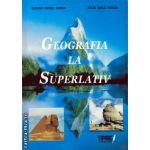 Geografia la superlativ ( editura : Tiparg , autor : Lucian Irinel Ilinca , ISBN 978-973-735-365-8 )