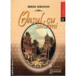 Orasul cu salcami ( editura: Gramar, autor: Mihail Sebastian, ISBN 9786068395395 )