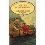 The last of the mohicans ( editura : Penguin Books , autor : James Fenimore Cooper , ISBN 978-0-14-062431-1 )