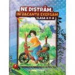 Ne distram, in vacanta exersam clasa a II - a ( editura: Trend, autor: Antoniu Marisoiu Violeta, ISBN 9786068370835 )