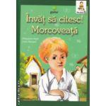 Invat sa citesc, Morcoveata Nivelul 3 ( Editura: Gama, Autor: Jules Renard ISBN 9789731494272 )