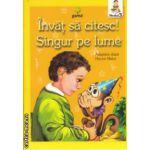 Invat sa citesc, Singur pe lume Nivelul 3 ( Editura: Gama, Autor: Hector Malot ISBN 978-973-149-432-6 )