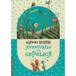 Aventurile lui Cepelica ( Editura : Humanitas , Autor : Gianni Rodari ISBN 978-973-50-3717-8 )