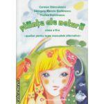Stiinte ale naturii clasa a III  a auxiliar pentru toate manualele alternative ( Editura : Carminis , Autor : Carmen Stanculescu , Georgeta Manole Stefanescu , Florica Dumitrescu ISBN 978-973-7826-43-5 )