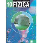 Fizica manual clasa a 10 a ( Editura: LVS Crepuscul, Autor: Smaranda Strazzaboschi, Mihai Popescu, Mihai Sandu, Valerian Tomescu ISBN 973-8265-44-4 )