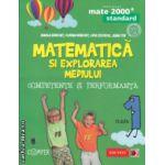 Matematica si explorarea mediului competente si performanta clasa 1 Standard ( Editura : Paralela 45 , Autor : Daniela Berechet , Florian Berechet , Lidia Costache , Jeana Tita ISBN 9789734718948 )