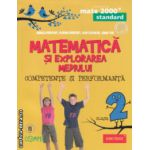 Matematica si explorarea mediului competente si performanta clasa a 2 a Standard ( Editura: Paralela 45, Autor: Daniela Berechet, Florian Berechet, Lidia Costache, Jeana Tita ISBN 9789734718955 )