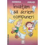 Invatam sa scriem compuneri ( Editura: Penes, Autor: Aurelia Fierascu, Ana Lapovita ISBN 9789731380889 )
