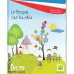 Le francais pour les petits caiet de lucru pentru clasa I ( Editura : Booklet , Autor : Madalina Florea , Florentina Ionita ISBN 9786065902114 )